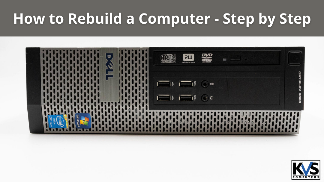 How to Rebuild a Computer