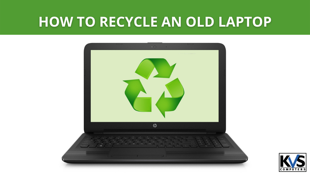 How to recycle an old laptop