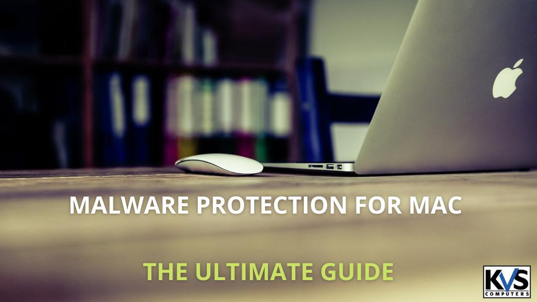 Malware Protection for Mac