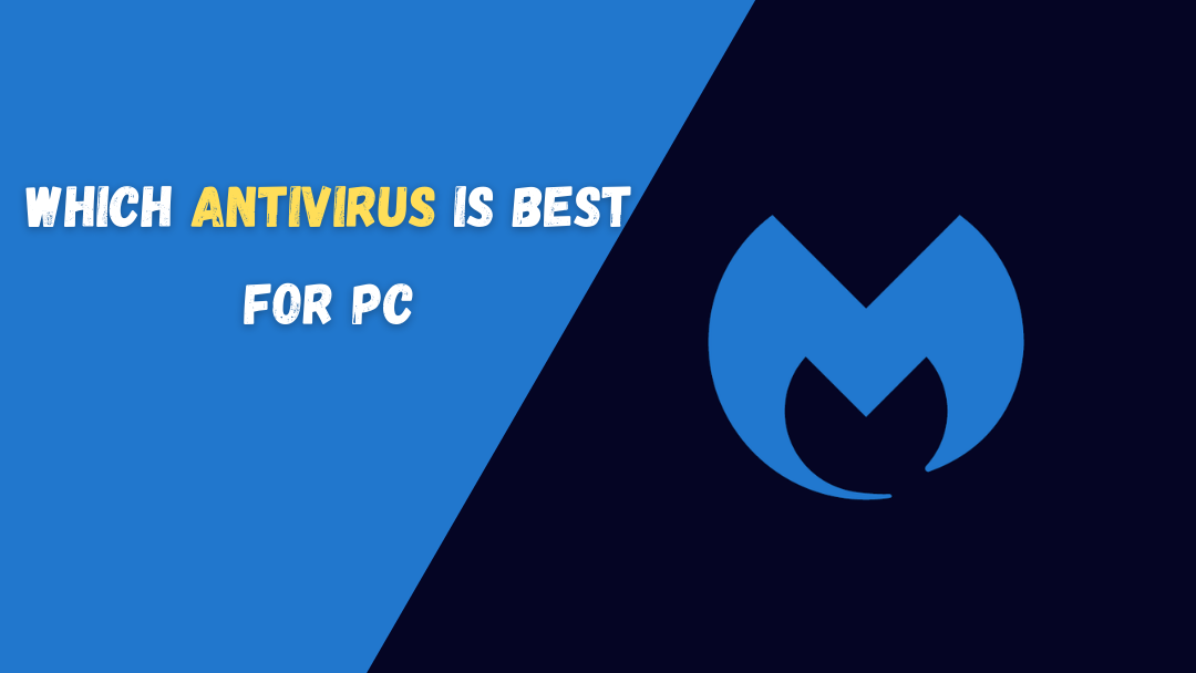 Which antivirus is best for pc
